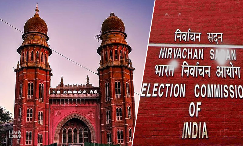 Election Commission Singularly Responsible For COVID Second Wave; Officers Should Probably Be Booked For Murder : Madras High Court