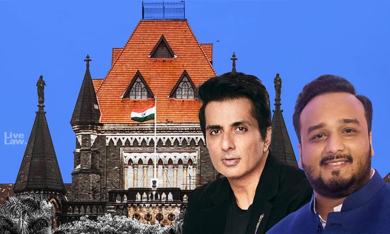 Scrutinize Actions Of Sonu Sood, Zeeshan Siddique MLA In Remdesivir Distribution : Bombay High Court
