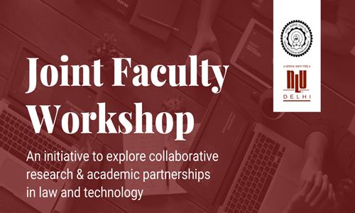 IIT Delhi And NLU Delhi Organised Virtual Joint Faculty Workshop