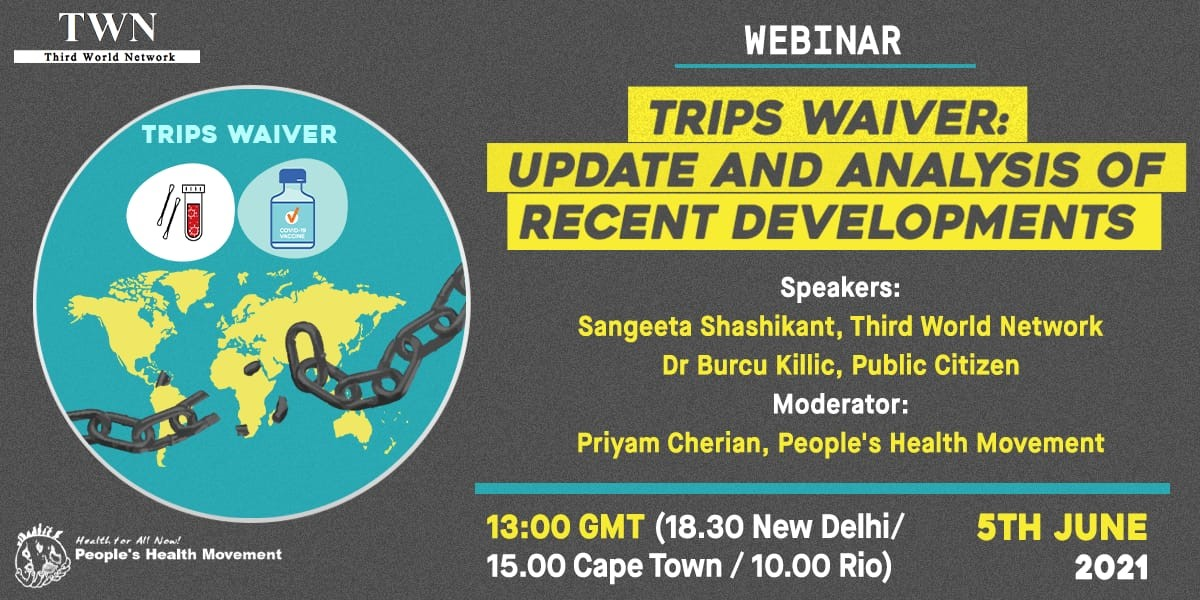 Webinar On TRIPS Waiver: Update And Analysis Of Recent Developments [5th June 2021]