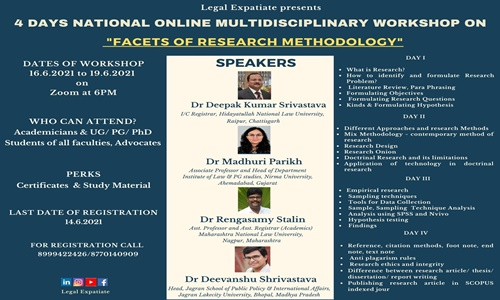 Legal Expatiate: 4 Days Online Multidisciplinary Workshop On Facets Of Research Methodology [Register By 14th June 2021]