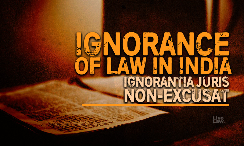 Ignorance Of Law In India: An Urgent Need To Fight Legal Illiteracy