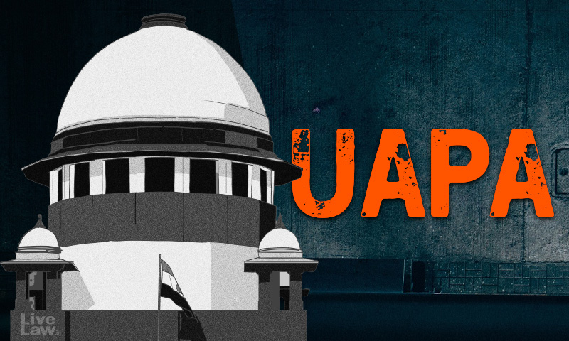 UAPA : Can Magistrate Extend Time To File Chargesheet Under Section 43D?Supreme Court To Examine