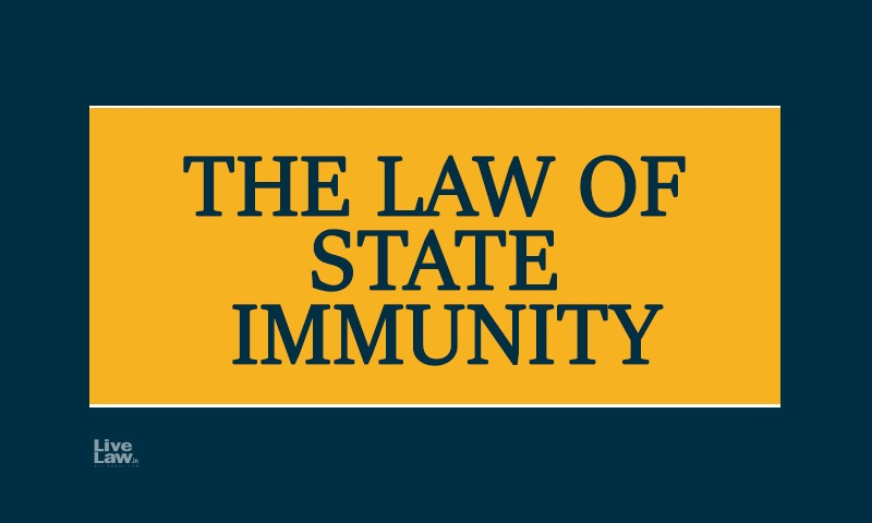The Concept Of State Immunity In India & Section 86 Of CPC