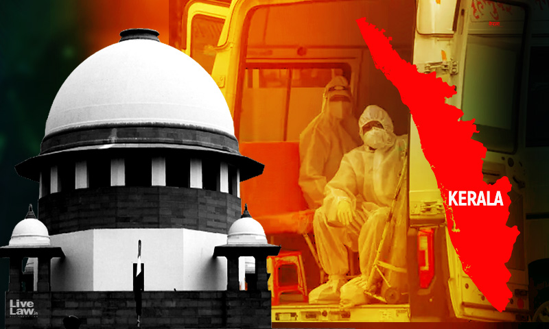 To Give In To Pressure Groups A Sorry State Of Affairs : Supreme Court Slams Keralas Lockdown Relaxations Ahead Of Bakrid