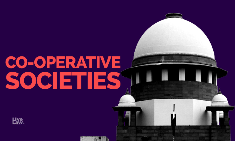 Fundamental Right To Form Cooperative Societies, Article 43B: Remnants Of 97th Constitutional Amendment After Supreme Court Judgment