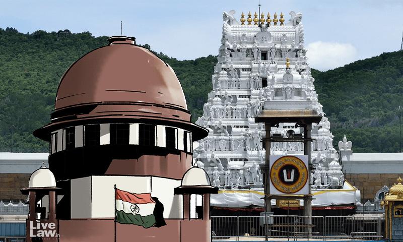 Sevas To Lord Venkateshwara Are Performed By Archakas Strictly In Accordance With Vaikhanasa Agama: Tirumala Tirupathi Devasthanam Informs Supreme Court