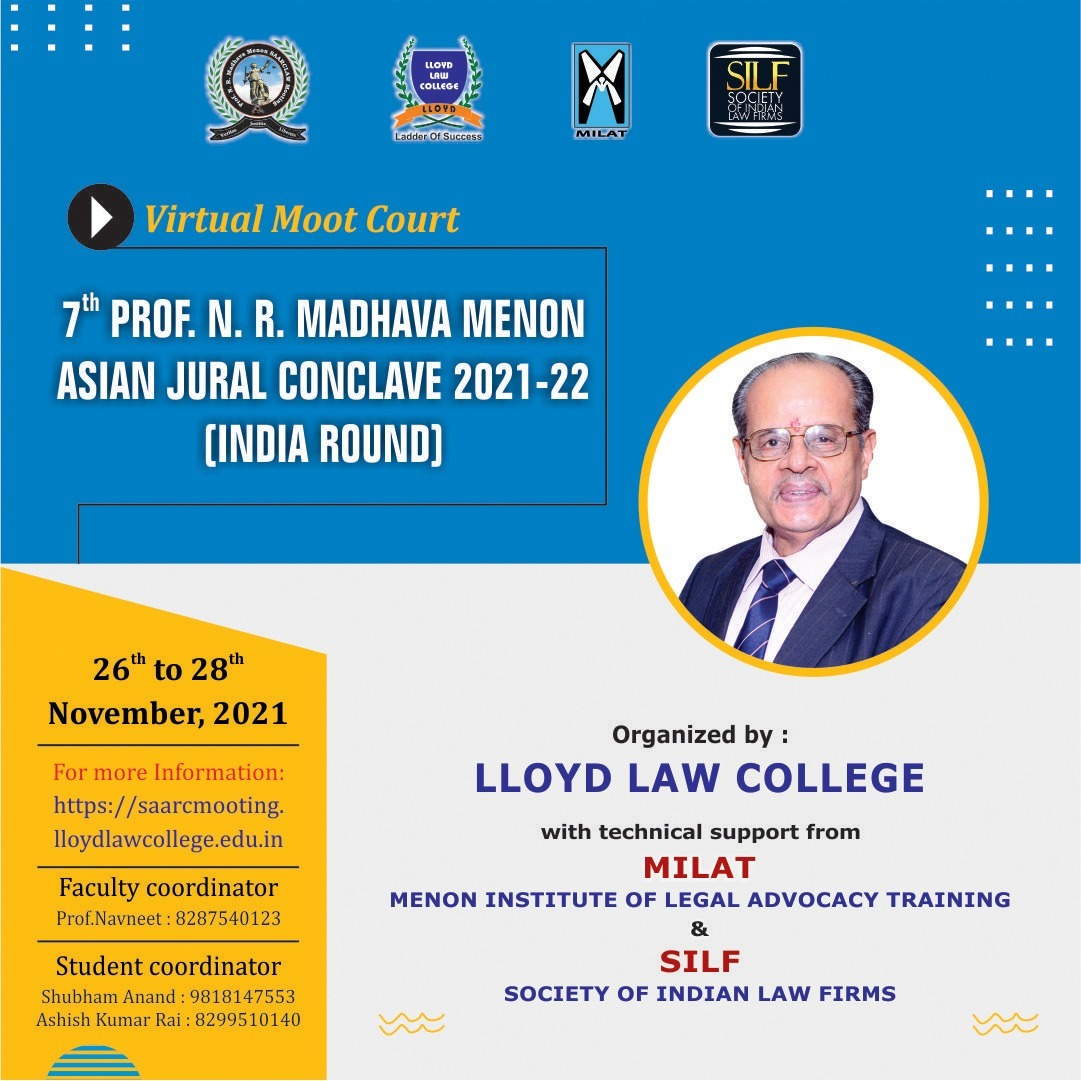 Lloyd Law College: 7th Prof. N. R. Madhava Menon Asian Jural Conclave, 2021-22 [26th – 28th Nov, 2021]