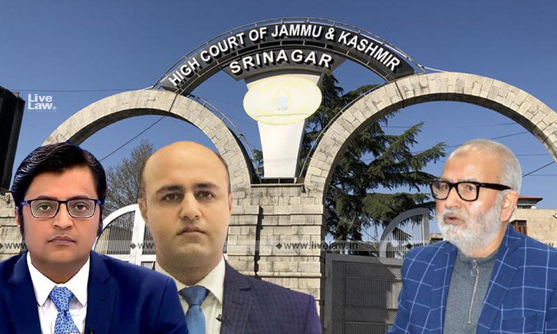 Jammu & Kashmir And Ladakh High Court, Arnab Goswami, Aditya raj kaul, defamation, Naeem akhter, pdp leader, republic, press freedom,