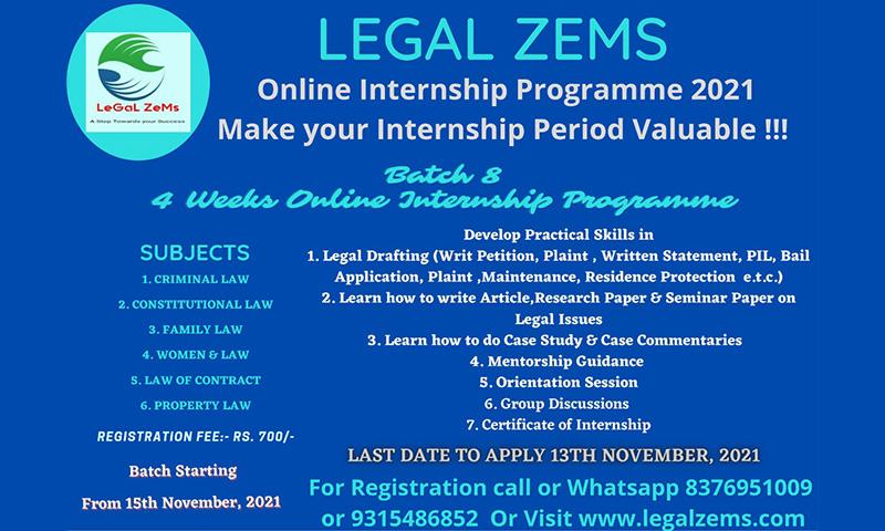 Legal Zems: Online Internship Programme 2021 [Batch- 8th ][Nov 15th To Dec 15th, 2021]